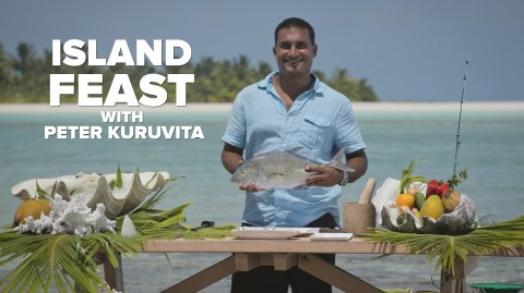 Island Feast with Peter Kuruvita
