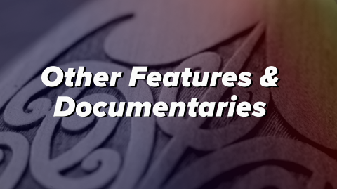 Other features and documentaries